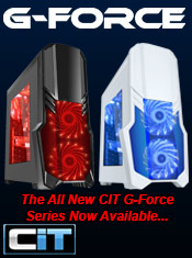 CiT GForce Series - Cases Now in Stock @ A One!