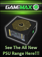 Game Max PSUs - Available Now from A One