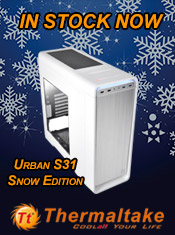Thermaltake Urban S31 - Snow Edition - In Stock Now @ A One!